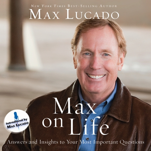 Title details for Max on Life by Max Lucado - Wait list