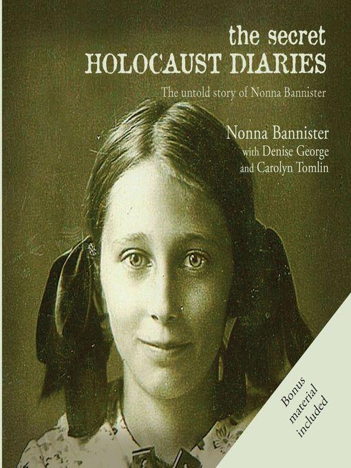 Title details for The Secret Holocaust Diaries by Nonna Bannister - Wait list
