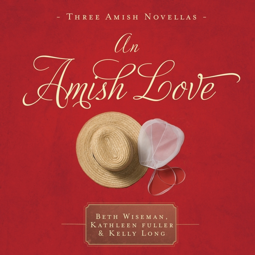 Title details for An Amish Love by Beth Wiseman - Available