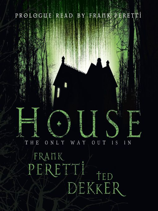 Title details for House by Frank Peretti - Wait list
