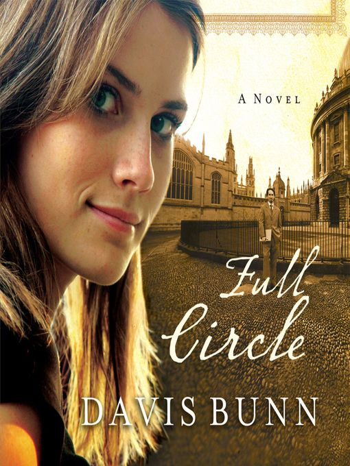 Title details for Full Circle by Davis Bunn - Available
