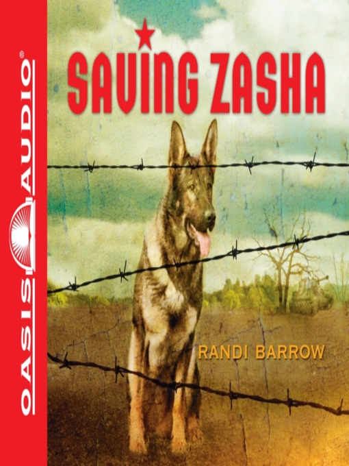Title details for Saving Zasha by Randi Barrow - Available