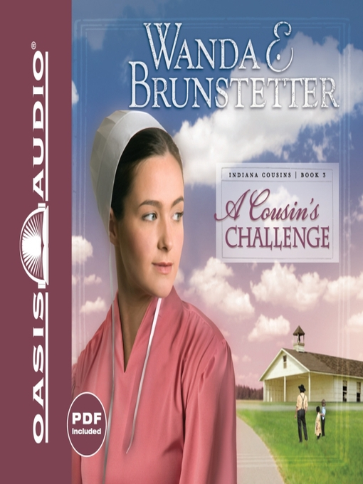 Title details for A Cousin's Challenge by Wanda E Brunstetter - Available