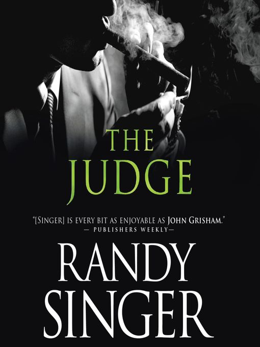 Title details for The Judge by Randy Singer - Available