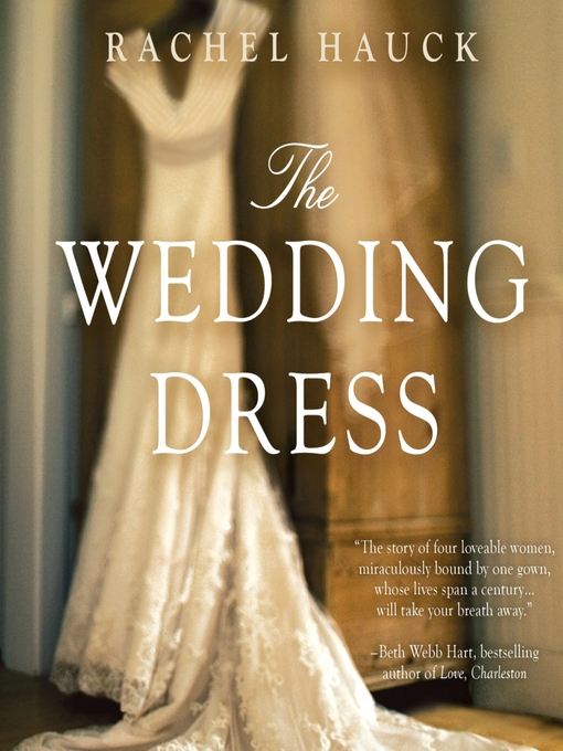 Title details for The Wedding Dress by Rachel Hauck - Wait list