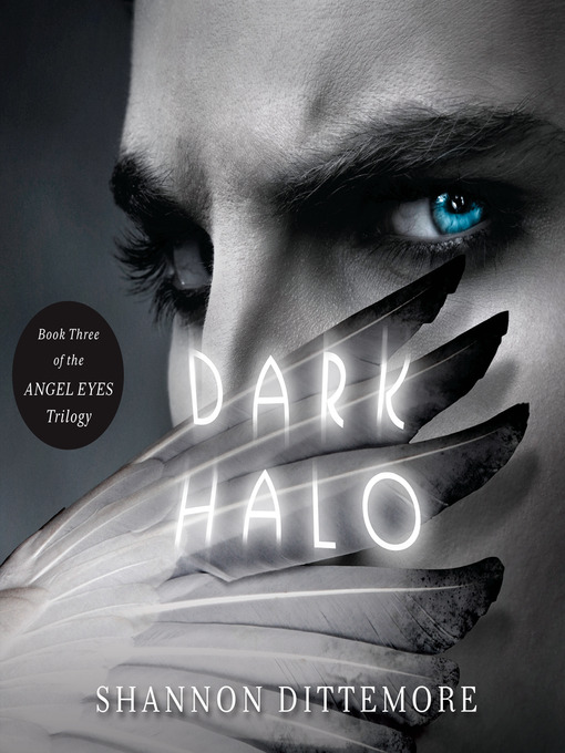 Title details for Dark Halo by Shannon Dittemore - Wait list