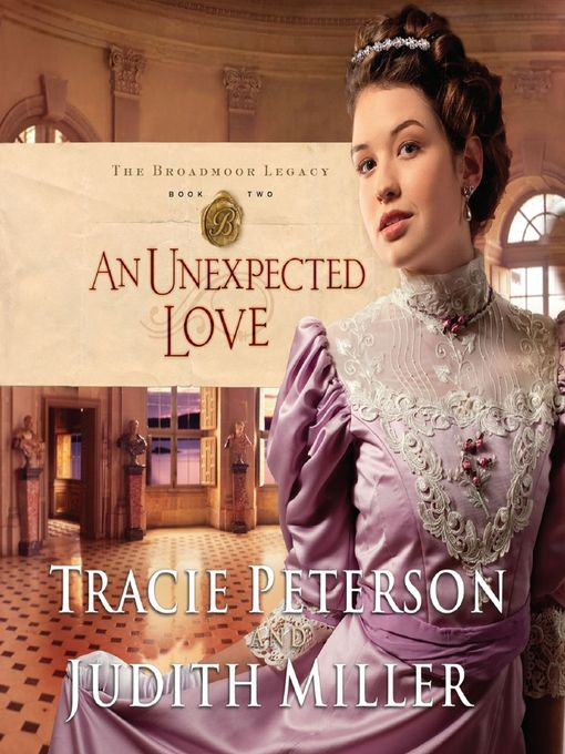 Title details for An Unexpected Love by Tracie Peterson - Available