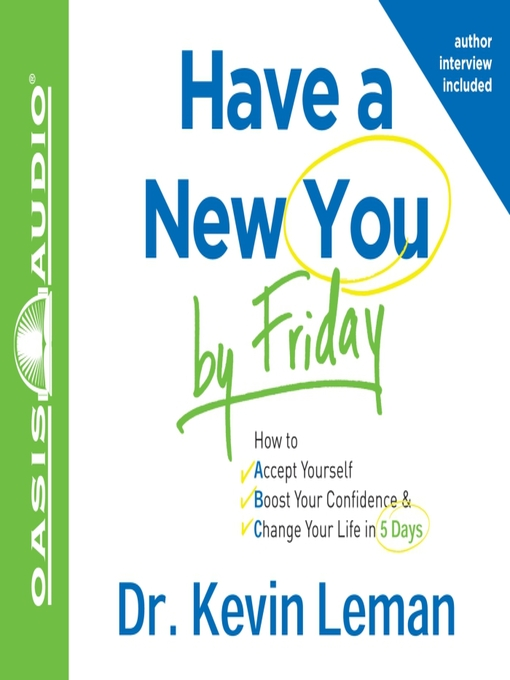 Title details for Have a New You by Friday by Kevin Leman - Wait list
