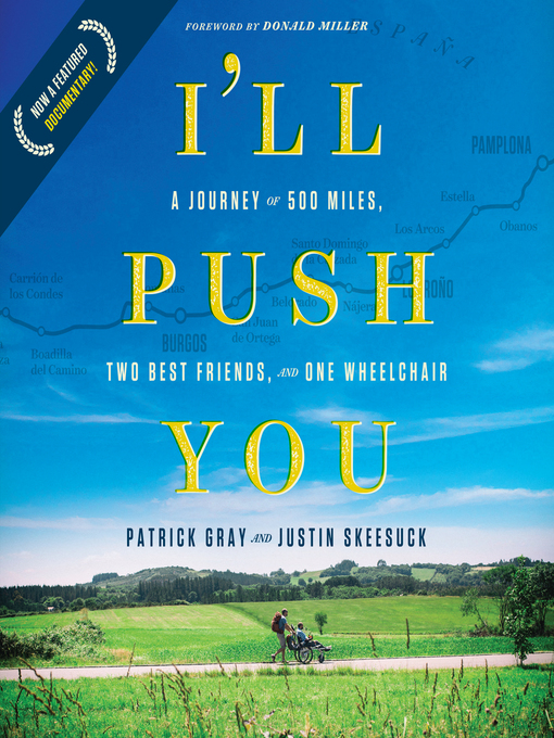 Title details for I'll Push You by Patrick Gray - Available