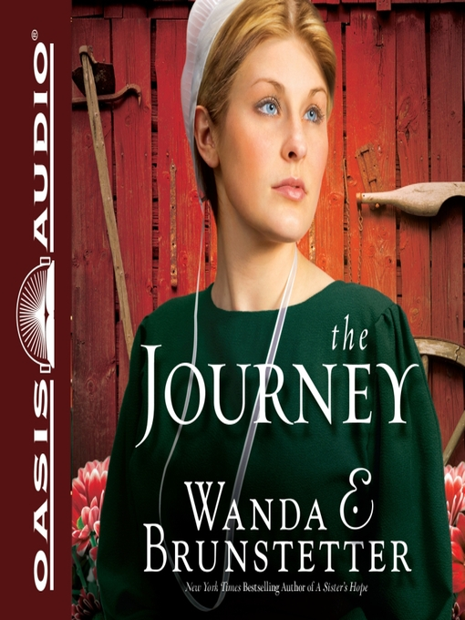 Title details for The Journey by Wanda E Brunstetter - Available