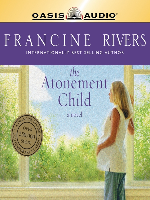 Title details for The Atonement Child by Francine Rivers - Available