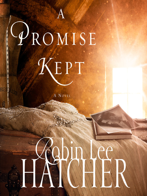 Title details for A Promise Kept by Robin Lee Hatcher - Available
