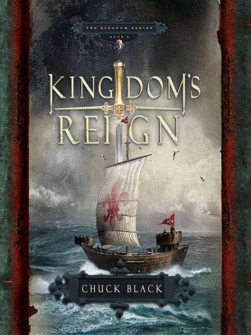 Title details for Kingdom's Reign by Chuck Black - Wait list