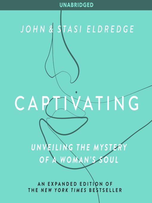 Title details for Captivating by John Eldredge - Wait list