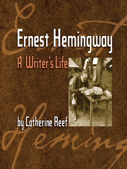 Title details for Ernest Hemingway by Catherine Reef - Available