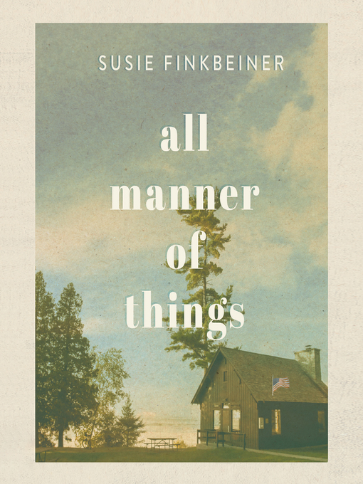 Title details for All Manner of Things by Susie Finkbeiner - Available