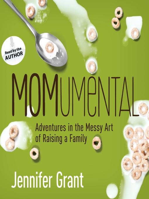 Title details for MOMumental by Jennifer Grant - Wait list