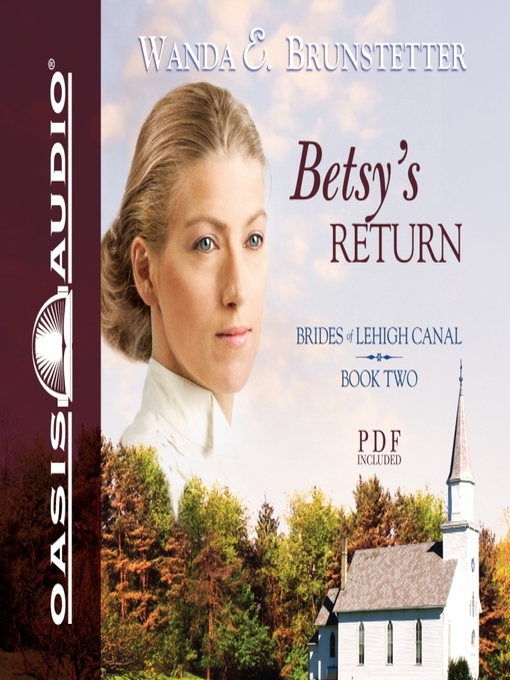Title details for Betsy's Return by Wanda E Brunstetter - Wait list