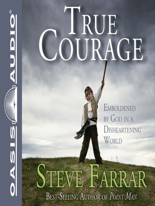 Title details for True Courage by Steve Farrar - Available