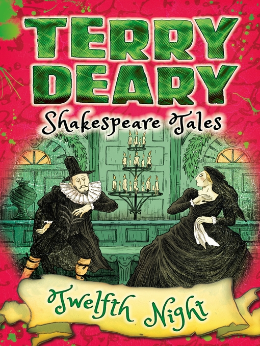 Title details for Shakespeare Tales: Twelfth Night by Terry Deary - Available