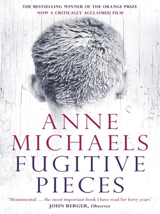 Title details for Fugitive Pieces by Anne Michaels - Wait list