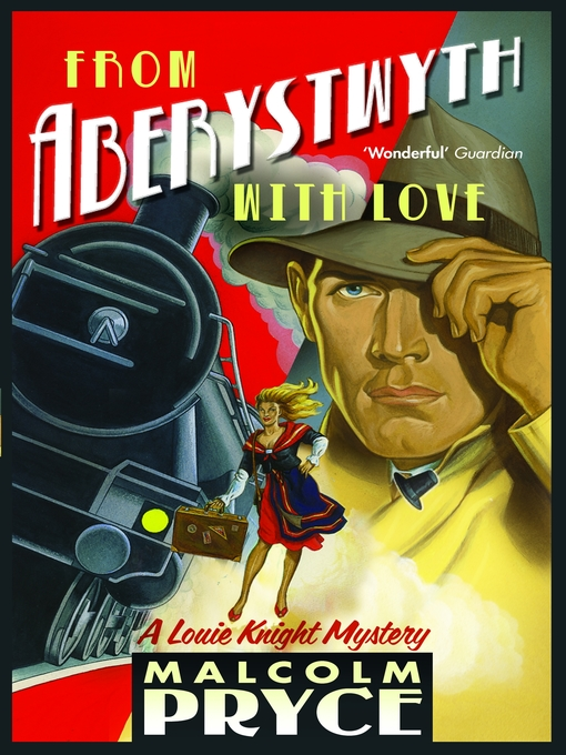 Title details for From Aberystwyth with Love by Malcolm Pryce - Available