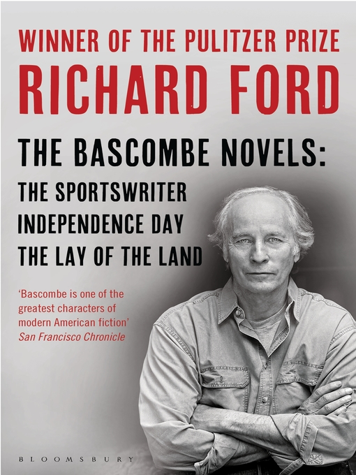 Title details for The Bascombe Novels by Richard Ford - Available