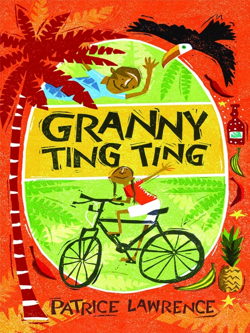 Title details for Granny Ting Ting by Patrice Lawrence - Available