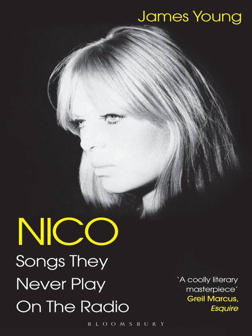 Title details for Nico, Songs They Never Play on the Radio by James Young - Available