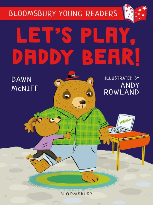 Title details for Let's Play, Daddy Bear! by Dawn McNiff - Available