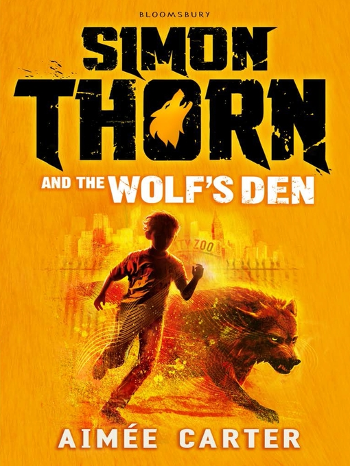 Title details for Simon Thorn and the Wolf's Den by Aimée Carter - Available