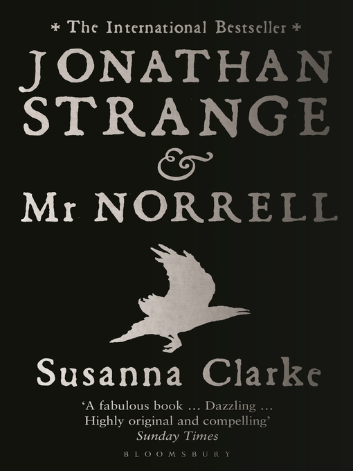 Title details for Jonathan Strange and Mr. Norrell by Susanna Clarke - Available