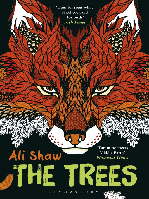 Title details for The Trees by Ali Shaw - Available