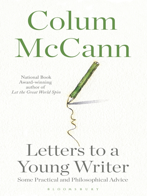 Title details for Letters to a Young Writer by Colum McCann - Available
