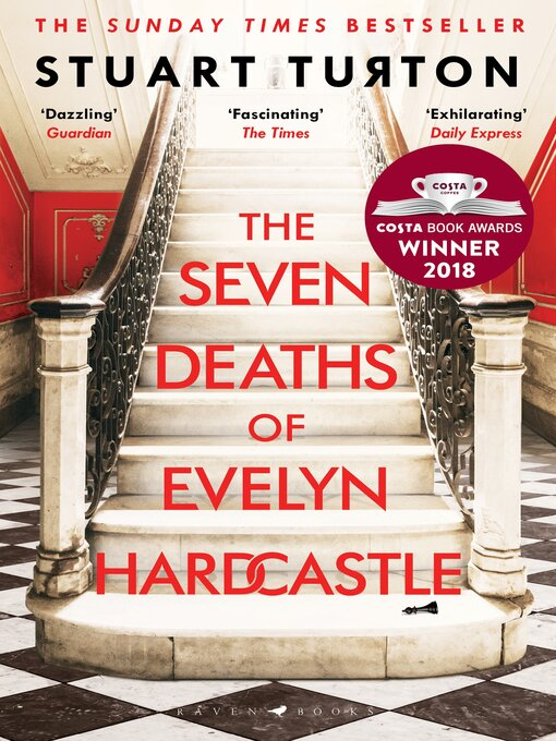 Title details for The Seven Deaths of Evelyn Hardcastle by Stuart Turton - Wait list
