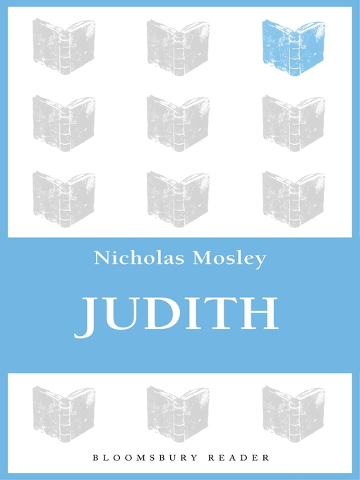 Title details for Judith by Nicholas Mosley - Available