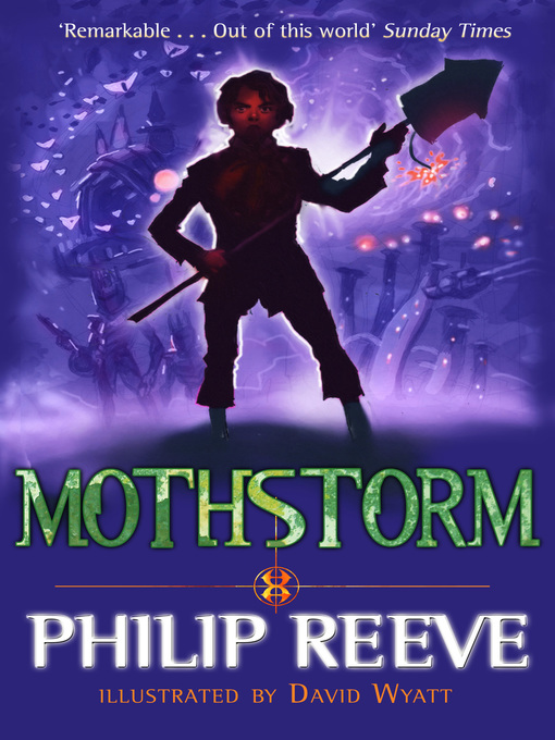 Title details for Mothstorm by Philip Reeve - Available