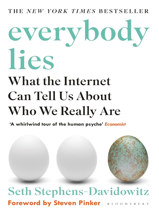 Everybody Lies What the Internet Can Tell Us About Who We Really Are