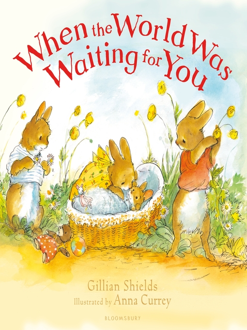 Title details for When the World Was Waiting for You by Gillian Shields - Wait list