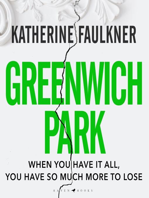 Title details for Greenwich Park by Katherine Faulkner - Wait list