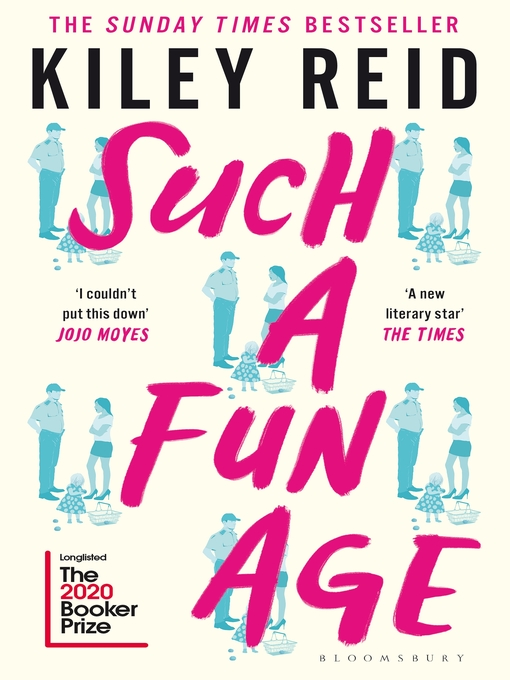 Title details for Such a Fun Age by Kiley Reid - Wait list