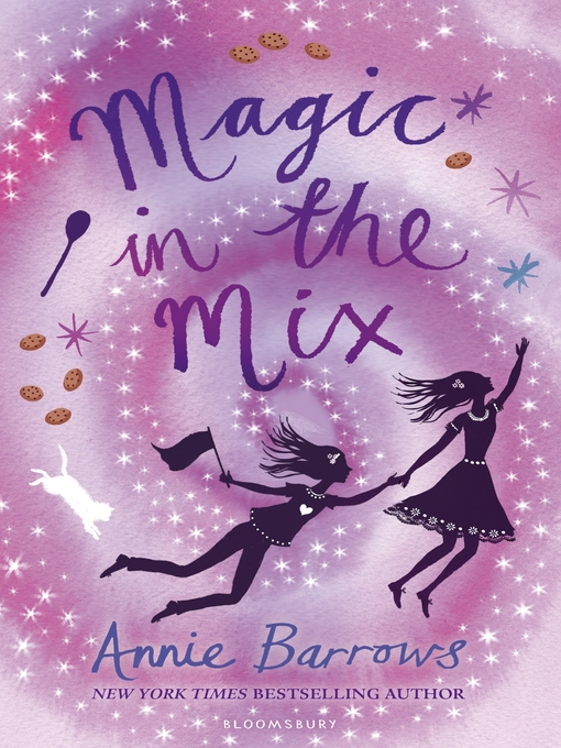 Title details for Magic in the Mix by Annie Barrows - Available