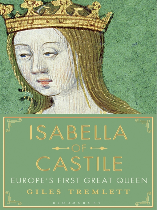 Title details for Isabella of Castile by Giles Tremlett - Available