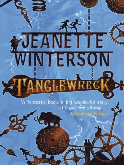 Title details for Tanglewreck by Jeanette Winterson - Available