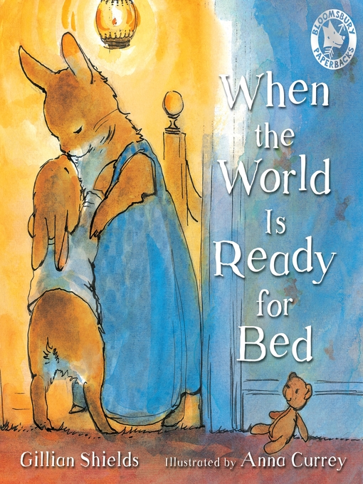 Title details for When the World Is Ready for Bed by Gillian Shields - Available