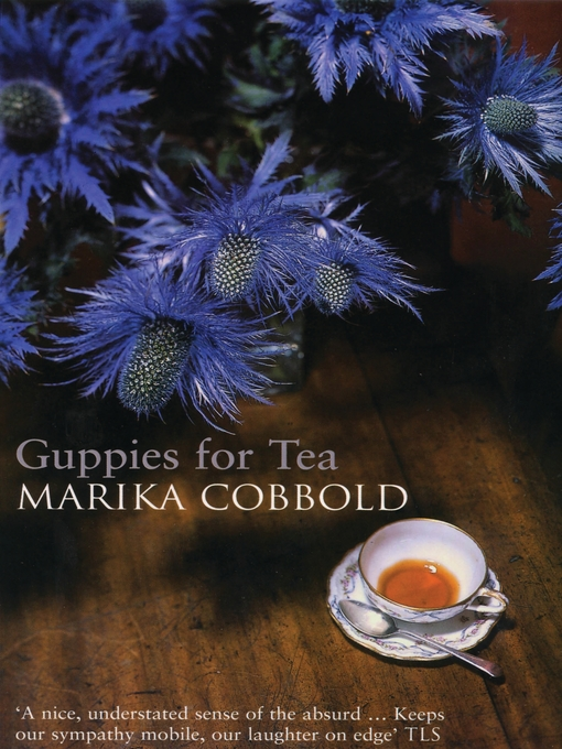 Title details for Guppies For Tea by Marika Cobbold - Available