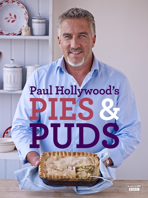 Title details for Paul Hollywood's Pies and Puds by Paul Hollywood - Available