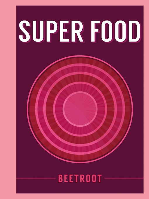 Title details for Super Food by Bloomsbury Publishing - Available