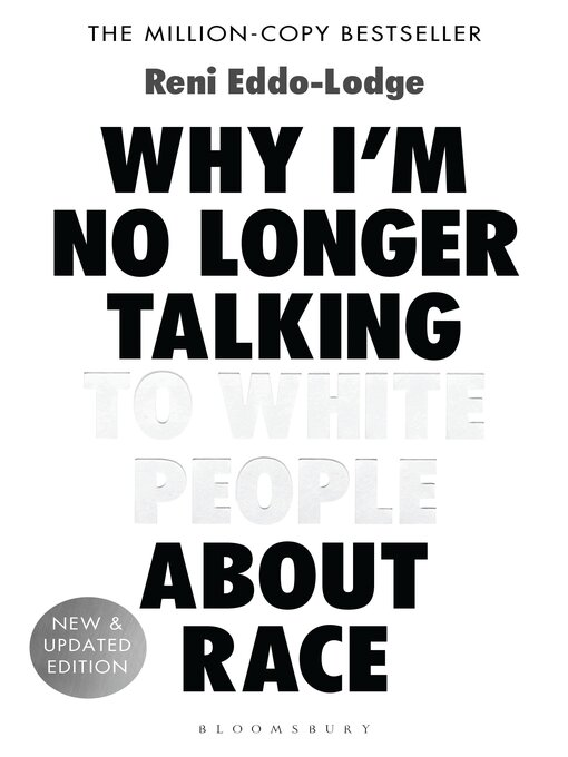 Cover of Why I'm No Longer Talking to White People About Race