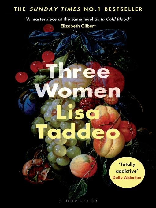 Title details for Three Women by Lisa Taddeo - Wait list